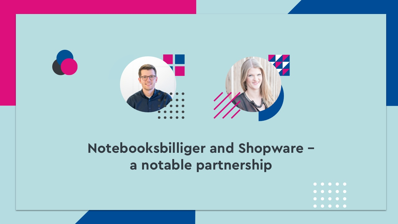 Notebooksbilliger and Shopware – a notable partnership