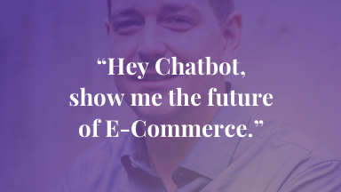 """Hey chatbot, show me the future of ecommerce."""