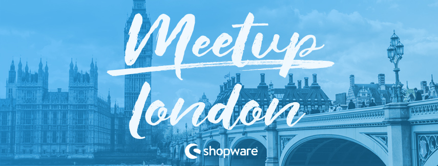Meetup-London-GPMD-Shopware-14-November-2017