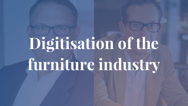 Digitisation of the furniture industry - State of 2018