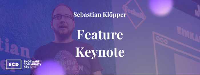 Feature keynote – the Shopware 5 universe